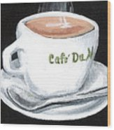 Cafe Au Lait Wood Print