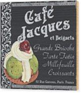 Cafe Jacques Wood Print