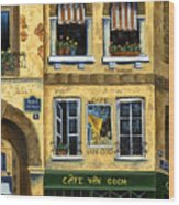 Cafe Van Gogh Paris Wood Print by Marilyn Dunlap