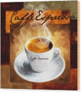 Caffe Espresso Wood Print by Lourry Legarde