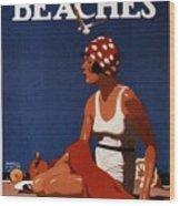California Beaches - Girl On A Beach - Retro Poster - Vintage Advertising Poster Wood Print