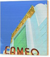 Cameo Theatre Wood Print