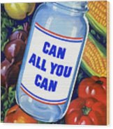 Can All You Can -- Ww2 Wood Print