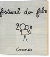 Cannes 2008 Wood Print