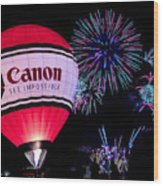 Canon - See Impossible - Hot Air Balloon With Fireworks Wood Print