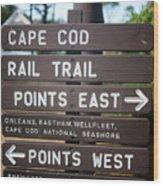 Cape Cod Rail Trail Sign Eastham Wood Print