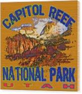 Capitol Reef National Park Utah Wood Print