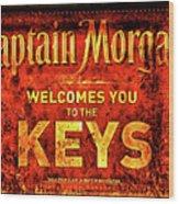 Captain Morgan Welcome Florida Keys Wood Print