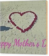 Card For Mothers Day Wood Print
