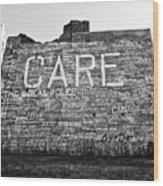 Care Graffiti Building Wood Print by Alanna Pfeffer