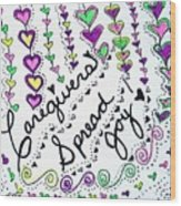 Caregivers Spread Joy Wood Print