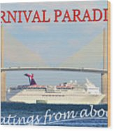 Carnival Paradise Custom Pc One Wood Print