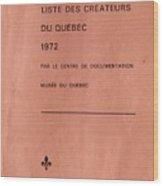 Carole Spandau Archived Liste Des Createurs Du Quebec 1972 Wood Print