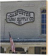 Carpenter Farm Supply Co Sign Wood Print