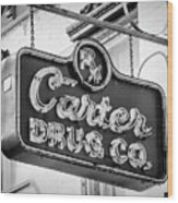 Carter Drug Co - Bw Wood Print