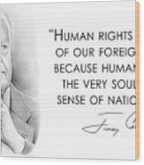 Carter On Human Rights Wood Print