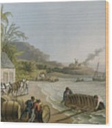 Carting And Putting Sugar Hogsheads On Board Wood Print by William Clark