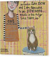Cat Whisperer Wood Print
