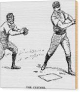Catcher & Batter, 1889 Wood Print
