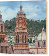 Catedral De Zacatecas  Wood Print