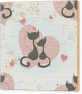 Cats In Love, Romantic Decorative Seamless Pattern Wood Print