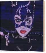 Catwoman Michelle Pfeiffer Burton Wood Print
