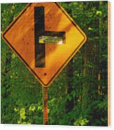 Caution T Junction Road Sign Wood Print