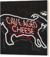 Cave Aged Cheese Wood Print
