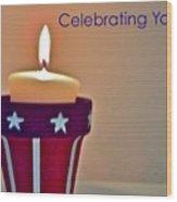 Celebrating You Wood Print