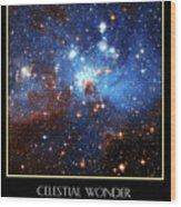Celestial Wonders Wood Print by Our Creator