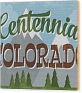 Centennial Colorado Snowy Mountains	 Wood Print