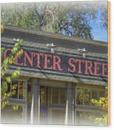 Center Street Cafe Sign Wood Print