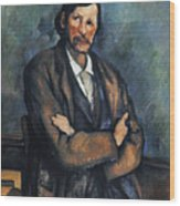 Cezanne: Man, C1899 Wood Print