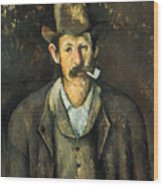 Cezanne: Pipe Smoker, C1892 Wood Print