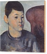 Cezanne: Portrait Of Son Wood Print