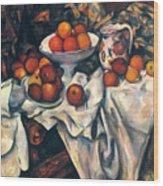 Cezanne: Still Life, C1899 Wood Print
