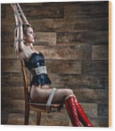 Chair Bondage - Fine Art Of Bondage Wood Print