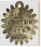 Champion Oyster Eater - To License For Professional Use Visit Granger.com Wood Print