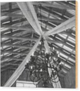 Chandelier In The Rafters Wood Print