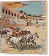 Chariot Races To Byzantium Wood Print
