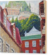 Chateau Frontenac 02 Wood Print