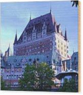 Chateau Frontenac, Montreal Wood Print