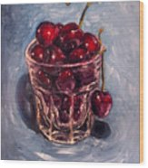 Cherries Original Oil Painting Wood Print