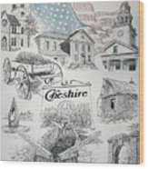 Cheshire Historical Wood Print