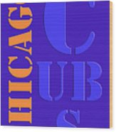 Chicago Cubs Baseball Team Vintage Original Typpography Wood Print