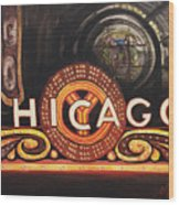 Chicago Is Wood Print