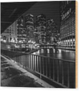 Chicago River View In Black And White  Wood Print
