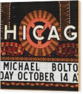 Chicago Sign - Chicago Theater Wood Print