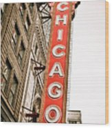 Chicago Theater Sign Marquee Wood Print