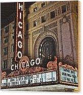 Chicago Theatre Wood Print
